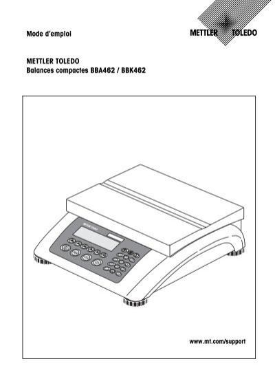 Mode d'emploi METTLER TOLEDO Balances compactes BBA462