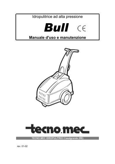 Idropulitrice ad alta pressione Manuale d'uso e manutenzione