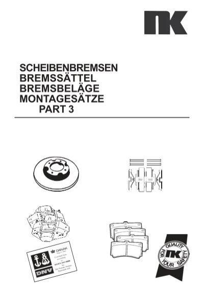 scheibenbremsen bremssättel bremsbeläge montagesätze part 3