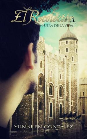 El Recolector: Fuera de la vida Cover Book