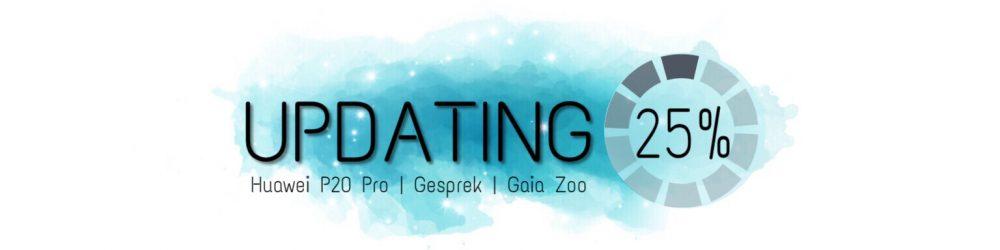 Huawei P20 pro | Gesprek | Gaia Zoo