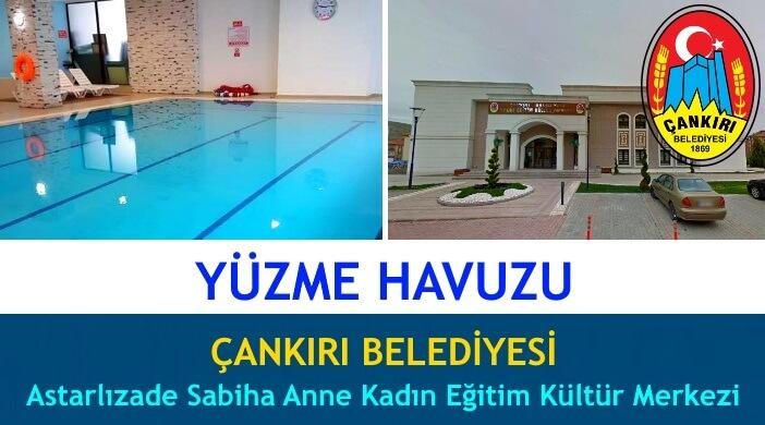 Çankırı Belediyesi Astarlızade Sabiha Anne Kadın Eğitim Kültür Merkezi Yüzme Havuzu