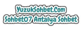 Sohbet07 Antalya Sohbet