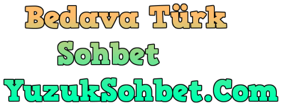 Bedava Türk Sohbet