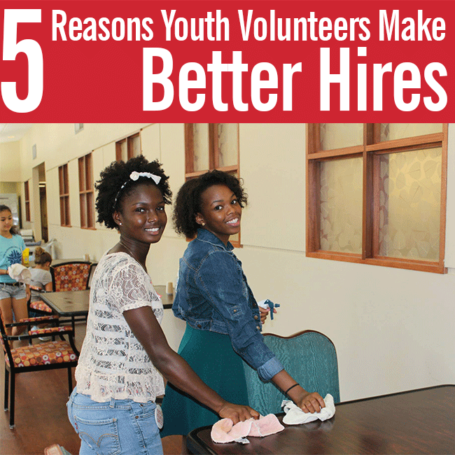 4.28.16-5-Reasons-Youth-Volunteers-Make-Better-Hires