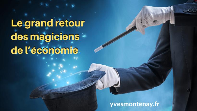 Le grand retour des magiciens de l'économie