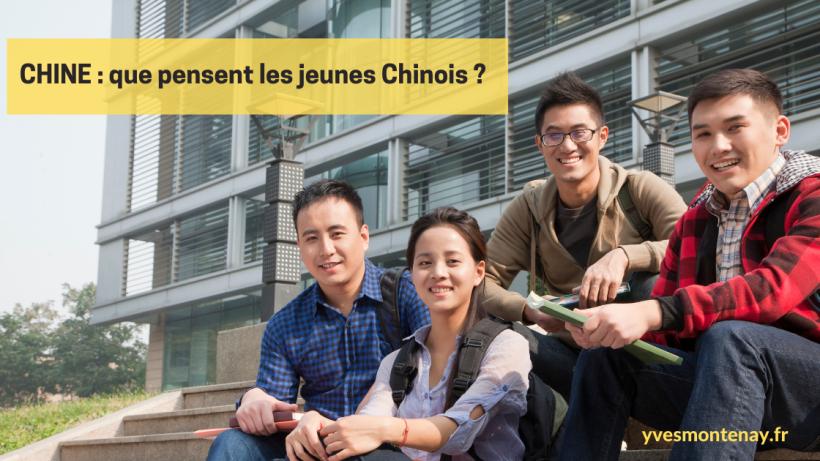 CHINE : que pensent les jeunes Chinois ?