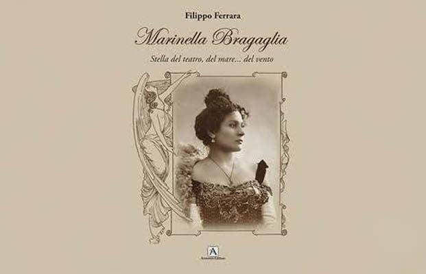 """""""Marinella Bragaglia – Stella del Teatro, del mare… del vento"""""""