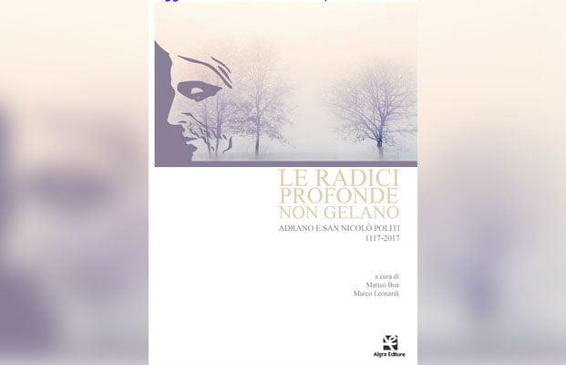 """Adrano. Lunedì presentazione del libro """"Le radici profonde non gelano"""""""