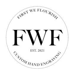First We Flourish
