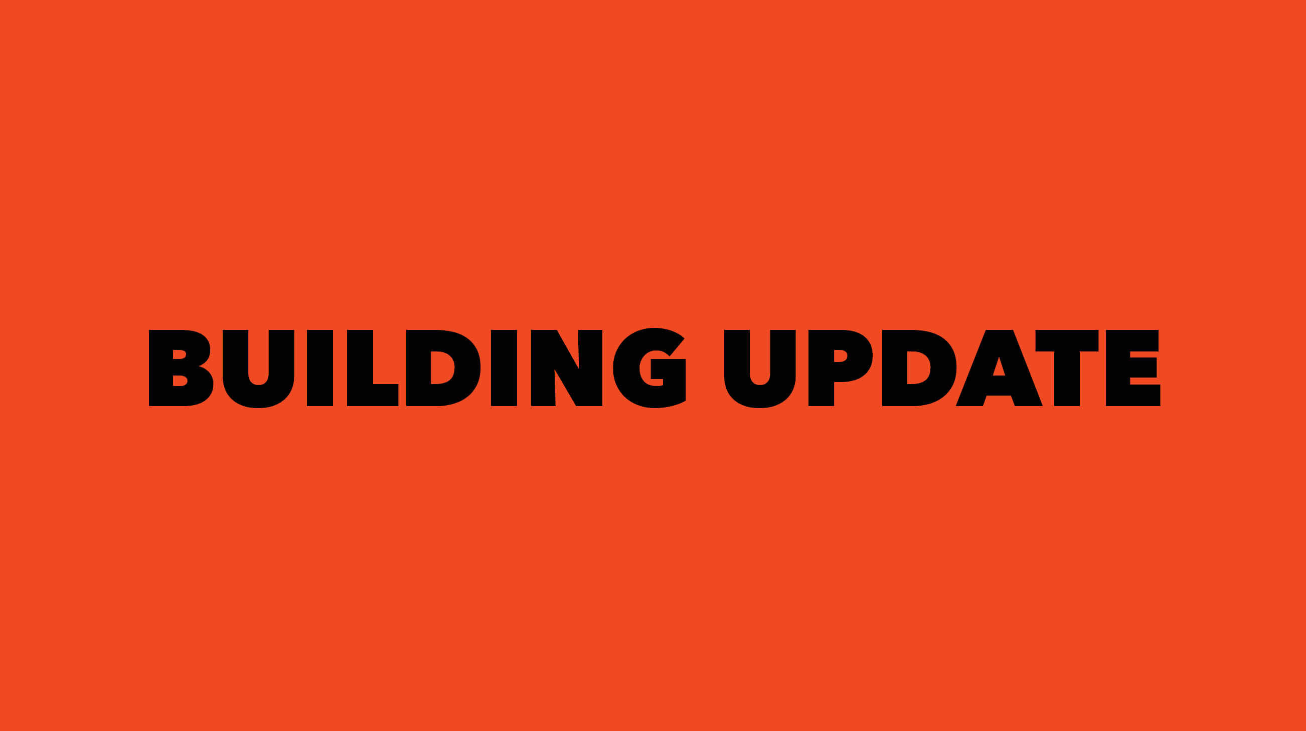 """text reads """"Building Update"""""""