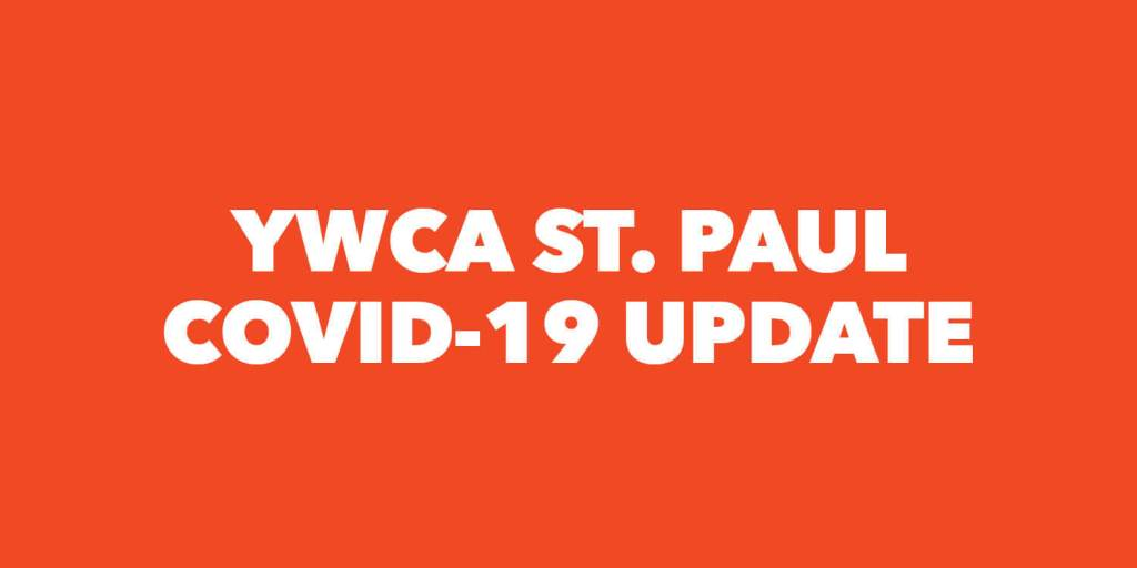 YWCA St. Paul COVID-19 Update