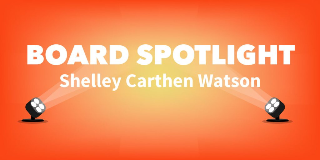 Board Spotligth Shelley Carthen Watson