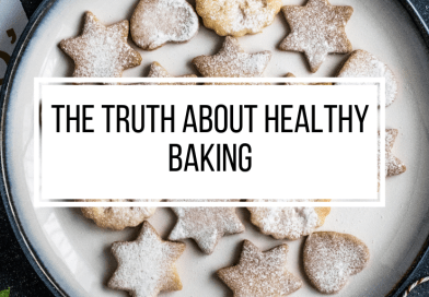 The Truth About Healthy Baking