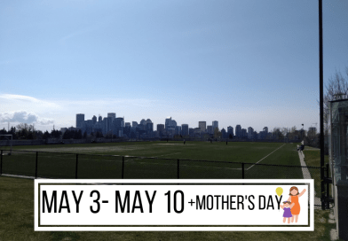 May 3 -May 10 + Mother's Day