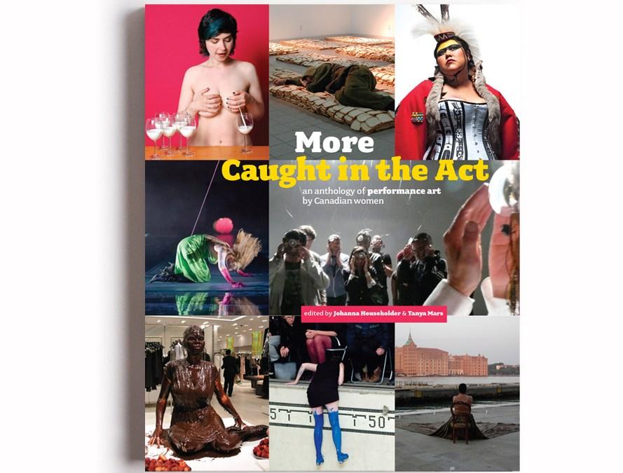 Book Launch | More Caught in the Act: an anthology of performance art by Canadian women
