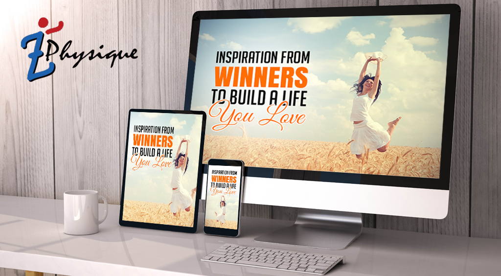 Inspiration From Winners to Build a Life You Lov