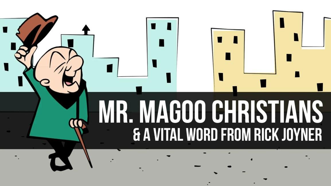 Mr. Magoo Christians & A Vital Word From Rick Joyner - Zach Drew Show