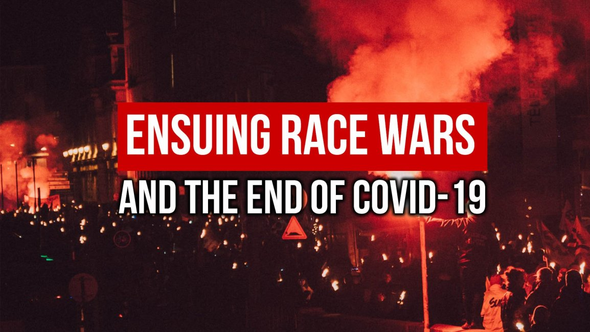 Ensuing Race Wars & the End of COVID-19 - Zach Drew Show