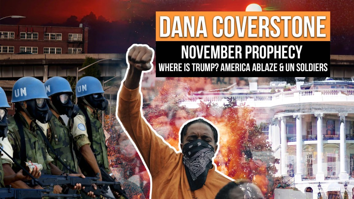Dana Coverstone NOVEMBER Prophecy: Where is Trump? America ablaze & U.N. soldiers - Zach Drew Show