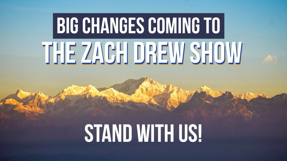 Big Changes Coming to the Zach Drew Show - Stand With Us - Zach Drew Show
