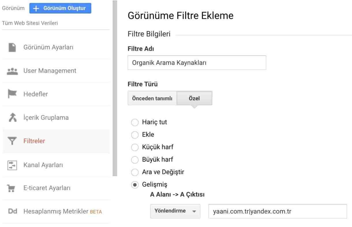 google analytics gelismis filtre ekleme