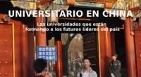 """<p>Publicamos el último capítulo del libro """"Universitario en China"""", que nos ha ido contando a cuenta gotas durante las últimas semanas la situación de las universidades chinas y sus estudiantes. Hoy ponemos punto y final a la difusión de este documento con un capítulo donde se recogen sus ideas más importantes y se hace una valoración general del tema. </p>"""