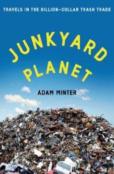 El libro de Adam Minter explora en profundidad el mercado global de la basura.