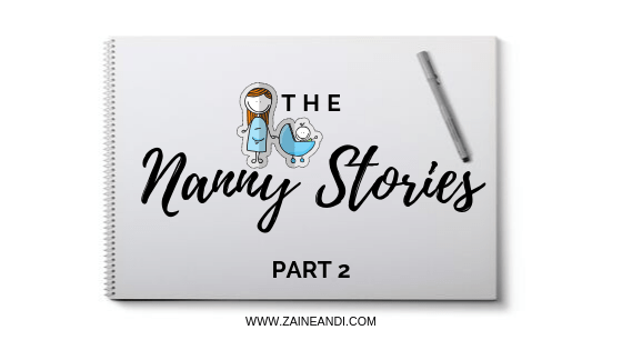 The nanny stories part 2