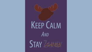 Keep Calm and Stay Zainey _ Zainey Laney