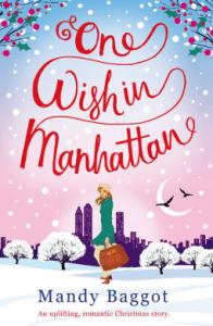 One Wish in Manhatten By Mandy Baggot _ Zainey Laney