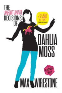Unfortunate Decisions of Dahlia Moss _ Zainey Laney