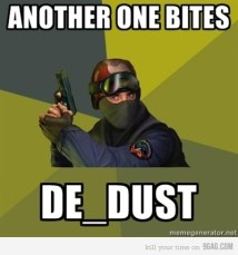 another one bites de_dust