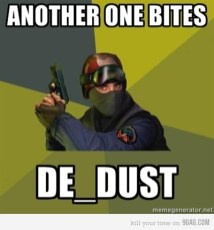another one bites de_dust