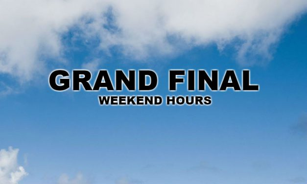 Grand Final Weekend Hours