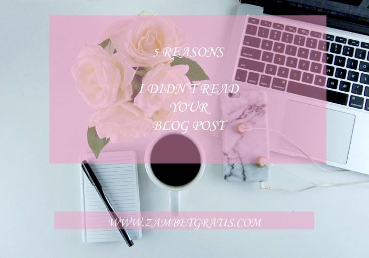 5 reasons didn't read blog post