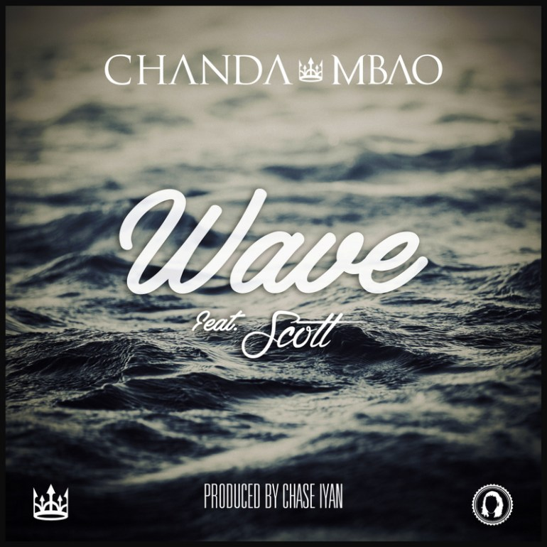 "Chanda Mbao – ""Wave"" ft. Scott (Prod. Chase Iyan)"