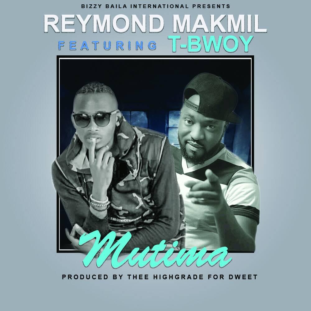 Reymond Makmil ft T-Bwoy - Mutima Reymond Makmil Mutima