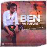 Ben Da Future - Abatemwana