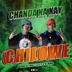 Chanda - Na - Kay - Chilowe