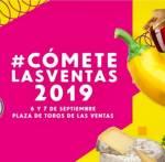 CÓMETE LAS VENTAS 2019 CELEBRA SU IV EDICIÓN