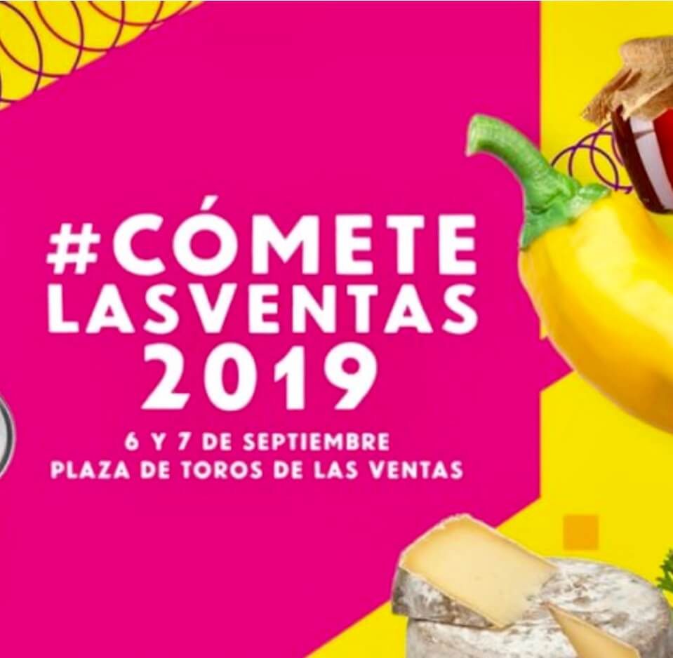 Cómete Las Ventas 2019