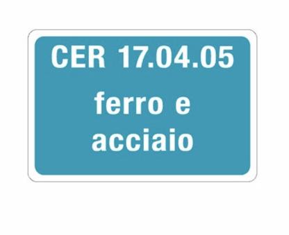 Targa CER 17.04.05 FERRO E ACCIAIO