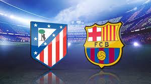 Atletico Madrid - Barcellona