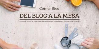 Comer rico: Del Blog a la Mesa