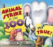 {Animal Strike at the Zoo: Karma Wilson}