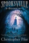 {Spooksville 3-Books-in-1!: Christopher Pike}