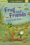 {Frog and Friends: Party at the Pond: Eeve Bunting}