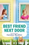 {Best Friend Next Door: Carolyn Mackler}