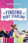 {Finding Ruby Starling: Karen Rivers}